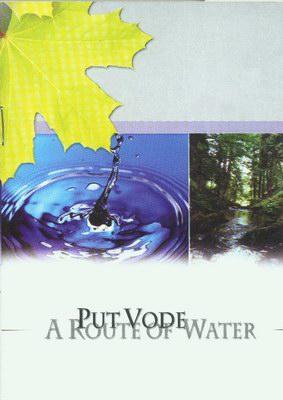 """""""Put Vode"""", la strada dell'acqua"""