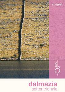 Le guide di Odòs: Dalmazia