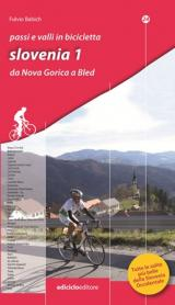 Passi e valli in bicicletta – Slovenia 1