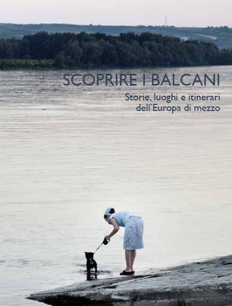 Scoprire i Balcani, la guida turistica di ViB. Disponibile su ordinazione.