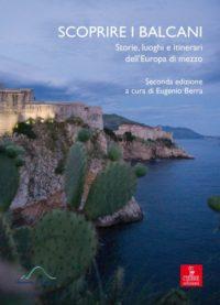 Scoprire i Balcani, la guida di ViB. Disponibile in libreria e su ordinazione