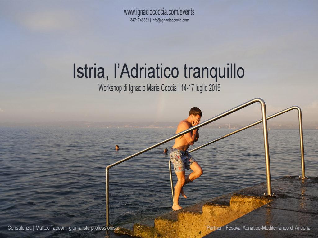 Istria, l'Adriatico tranquillo. Un workshop fotografico dal 14 al 17 luglio
