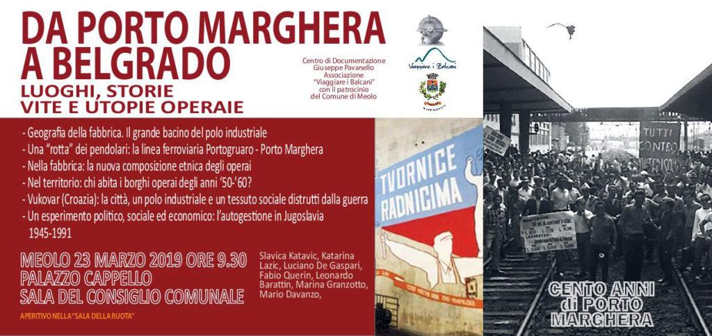 Da Porto Marghera a Belgrado: luoghi, storie, vite e utopie operaie